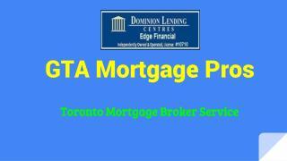 GTA Mortgage Pros - Dominion Lending Centres Edge Financial