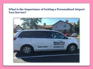 Personalized Airport Taxi Service