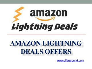 Amazon Lightning Deals Offers