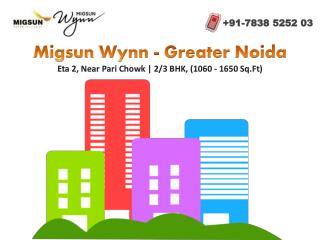 Migsun Wynn Eta 2- Offering You Choice of 2 and 3 Bedroom Homes
