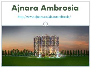 Ajnara Ambrosia High Standard Living