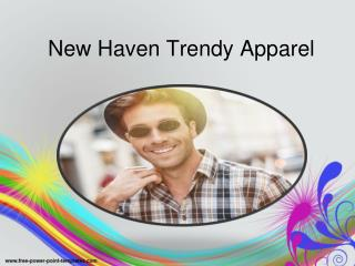 New haven Trendy Apparel