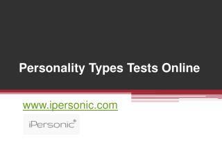 Personality Types Tests Online - www.ipersonic.com