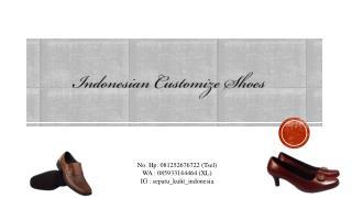 081252676722 (Tsel), pesan sepatu kulit, produksi sepatu kulit, produsen sepatu kulit