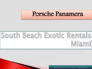 Porsche Panamera In Miami