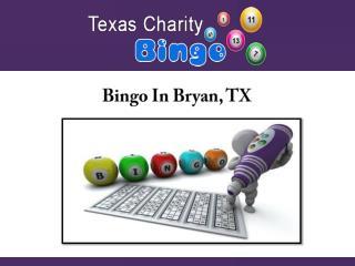 Bingo In Bryan, TX
