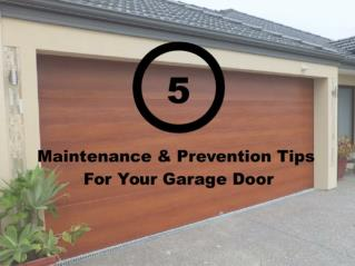 5 Garage Door Maintenance & Prevention Tips