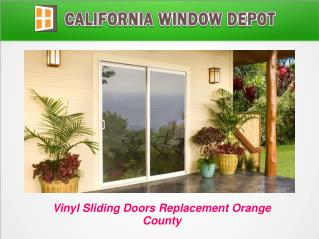 Vinyl Sliding Doors Replacement Orange County