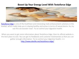 Want to Increase your muscle Power use Testoforce Edge