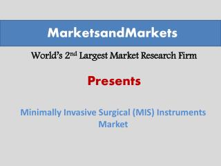 Minimally Invasive Surgical (MIS) Instruments Market worth $14,133.0 Million by 2019