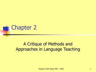 A Critique of Methods and Approaches in Language Teaching