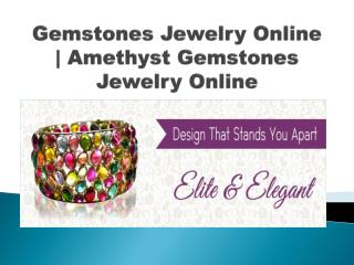 Gemstones Jewelry Online | Buy Natural Gemstones jewelry