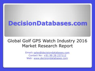 Golf GPS Watch Industry Market Research Report
