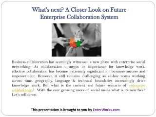 What's next? A Closer Look on Future Enterprise Collaboration System
