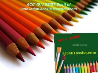 ACC 401ASSIST Spirit of innovation/acc401assistdotcom