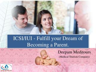 ICSI - IUI Treatment in India