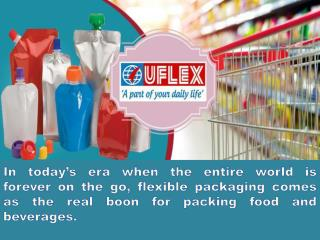 Uflex Asserted The Art and Science Of Flexible Packaging