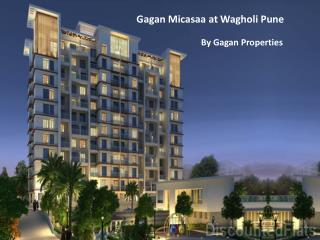 Flats at Gagan Micasaa Wagholi Pune
