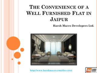 The Convenience of a Well Furnished Flat in Jaipur