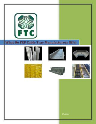 What Do FRP Cable Tray Manufacturers Offer To Their Customers ?