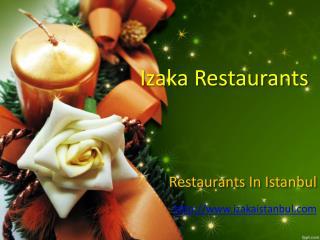 Izaka restaurant - Istanbul taksim restaurant