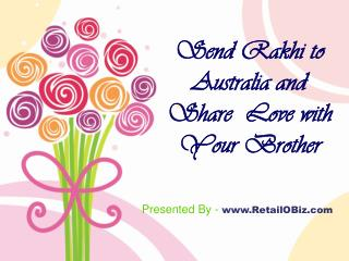 Send Rakhi to Australia and share  love with your brother