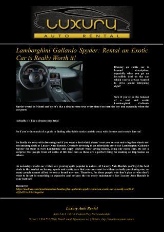 Lamborghini Gallardo Spyder: Rental an Exotic Car is Really Worth it!