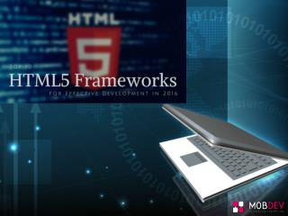 Top 10 html5 frameworks for effective development in 2016