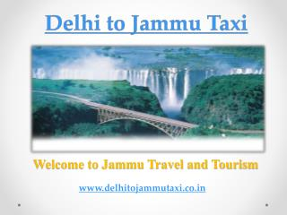 Delhi to Jammu Taxi | Cab from Delhi to Jammu