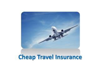 About Travel Insurance.