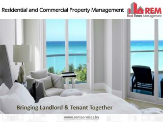 REM offer exceptional residential and commercial property management in Cayman Islands