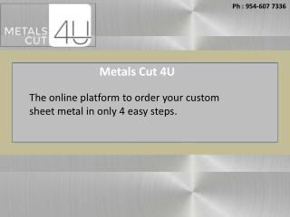 Buy Online Custom Cut Metals and Fabrication Services in USA