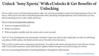 Unlock Sony Xperia With eUnlocks & Its Benefits of Unlocking