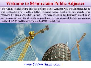 Welcome to 844mrclaim Public Adjuster