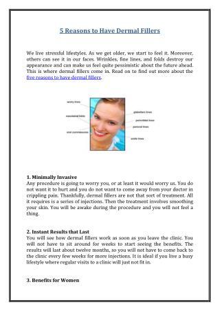 5 Reasons to Have Dermal Fillers