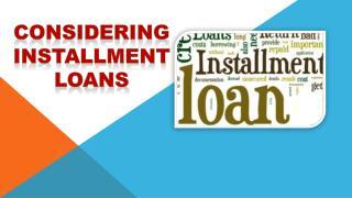 Considering Installment Loans