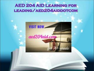 AED 204 AID Learning for leading/aed204aiddotcom
