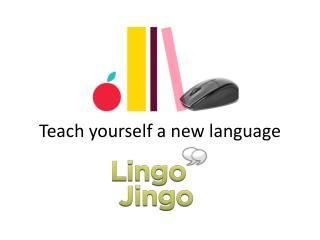 Teach Yourself A New Language - Lingo Jingo