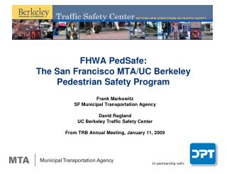 FHWA PedSafe:  The San Francisco MTA