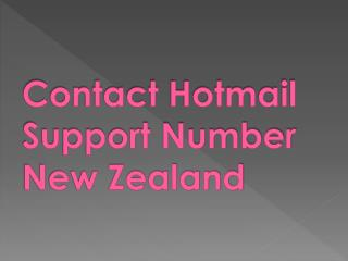 Always Get In Touch With Hotmail Technical Support Number NZ Services