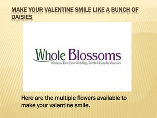 Make Your Valentine Smile Like A Bunch Of Daisies
