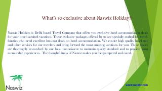 What's so exclusive about Naswiz Holidays Complaints & Reviews