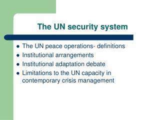 The UN security system