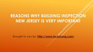 Reasons Why Building Inspection New Jersey Is Very Important