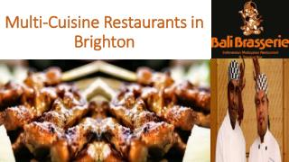 Multi Cuisine Restaurants in Brighton