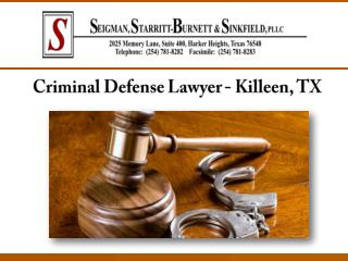Criminal Defense Lawyer - Killeen, TX