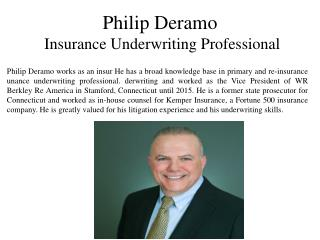Philip Deramo Insurance Underwriting Professional