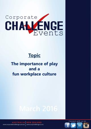 The importance of play and a fun workplace culture