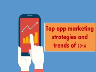 Learn the Latest App Marketing Strategies and Trends of 2016