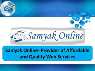 Samyak Online- Provider of affordable and quality web services